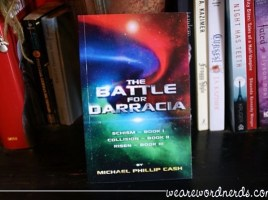 The Battle for Darracia: Books I - II - III by Michael Phillip Cash