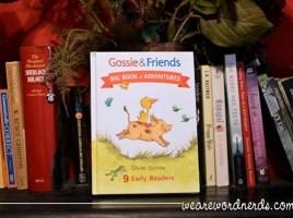 Gossie & Friends Big Book of Adventures by Olivier Dunrea