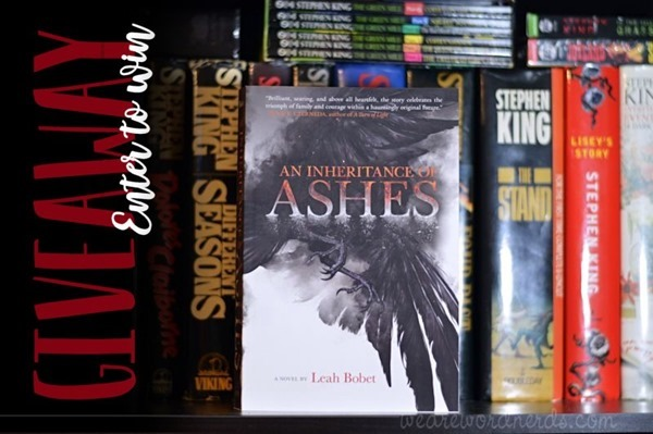 Enter to Win - An Inheritance of Ashes by Leah Bobet