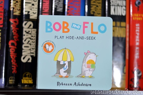 Bob and Flo Play Hide-and-Seek (Board Book) by Rebecca Ashdown