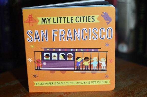 My Little Cities: San Francisco by Jennifer Adams