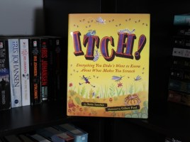 Itch!: Everything You Didn't Want to Know About What Makes You Scratch by Anita Sanchez