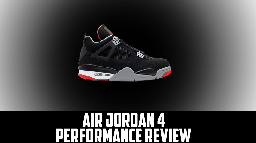 8c4359a6a55401 Air Jordan Project - Air Jordan IV (4) Retro Performance Review ...