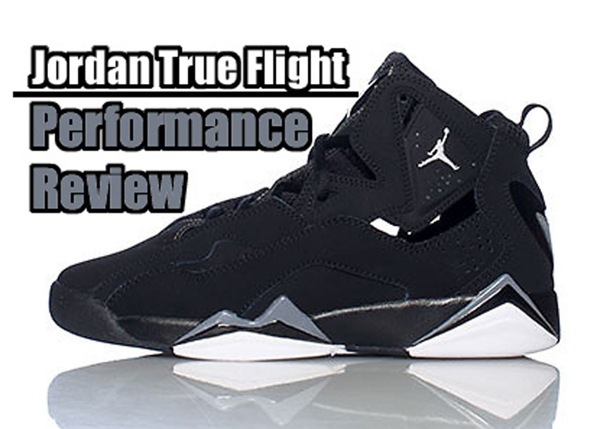 3f41b567d73e55 Jordan True Flight Performance Review - WearTesters