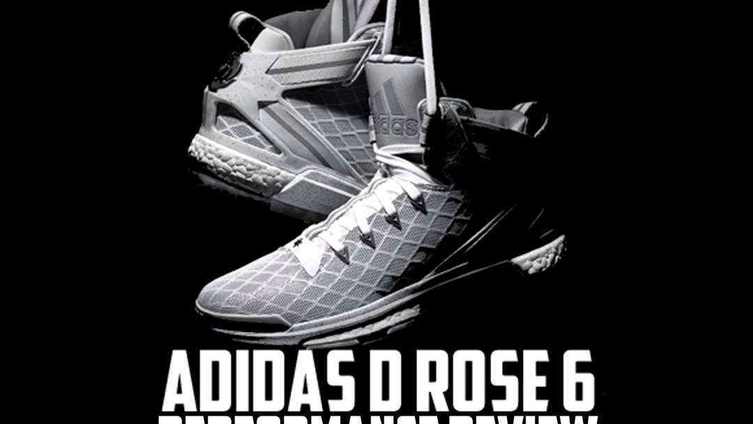 check out c6dfd add7a adidas D Rose 6 Performance Review - WearTesters