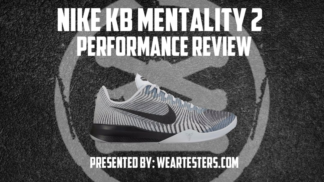 bbfcd93ef4a Nike Kobe Mentality 2 Performance Review - WearTesters