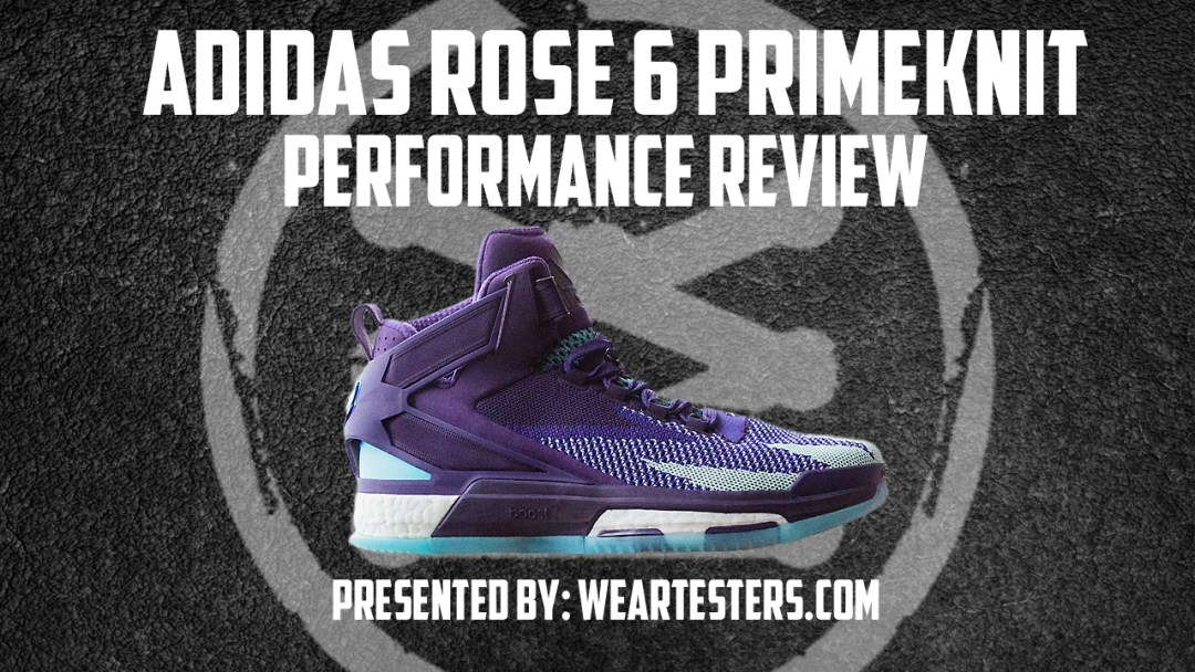 b1be1f4ecec7 adidas D Rose 6 PrimeKnit Performance Review - WearTesters