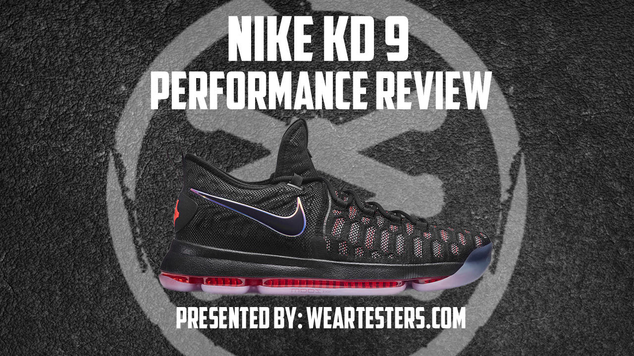 huge selection of e09f0 317ee Nike KD 9 Performance Review - WearTesters