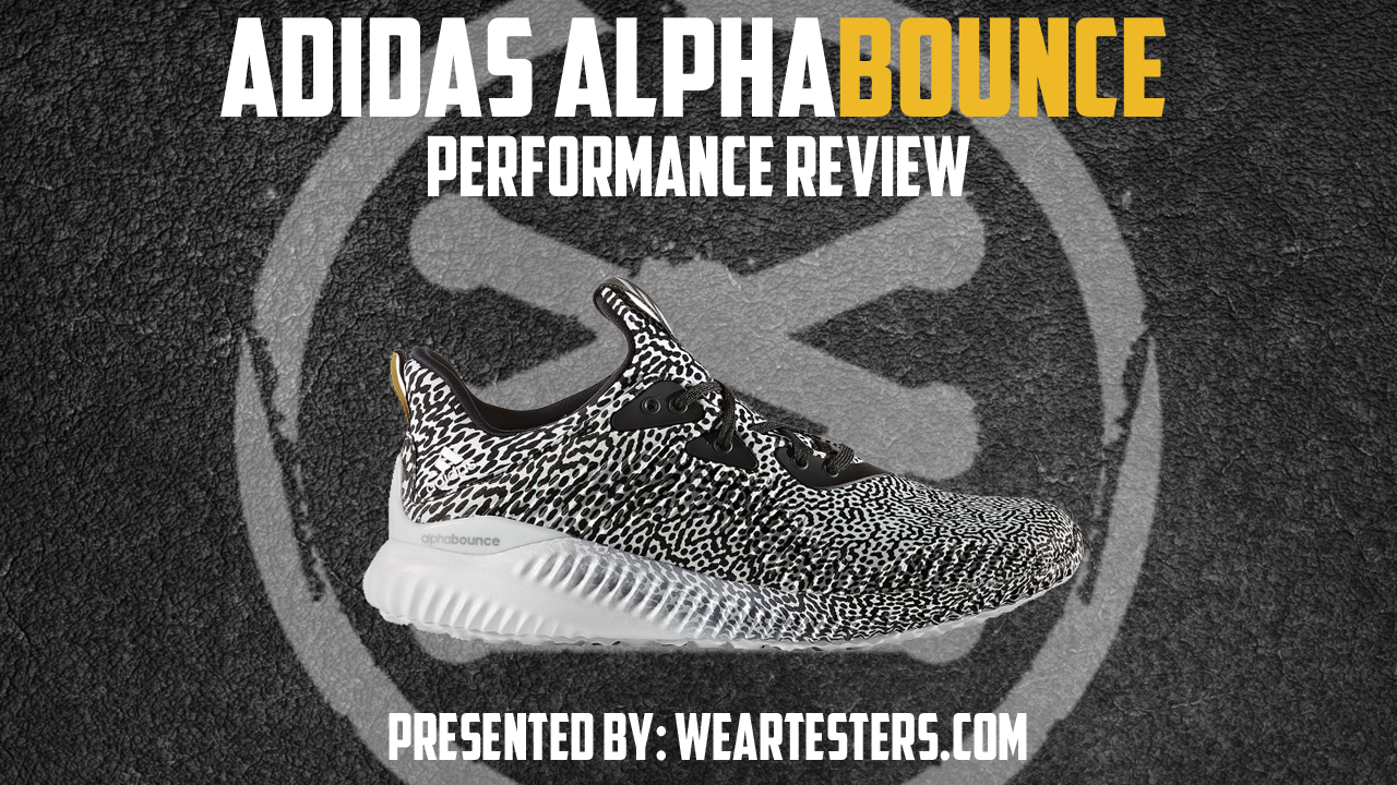 5d2674b38 adidas AlphaBOUNCE Performance Review - WearTesters