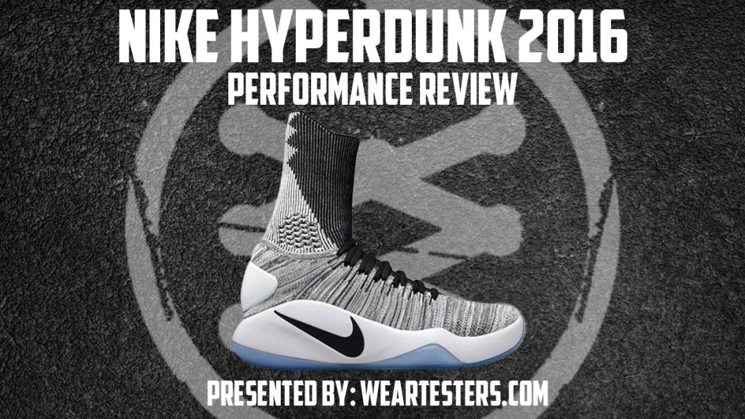 Nike Hyperdunk 2016 Flyknit Performance Review - WearTesters 404473167