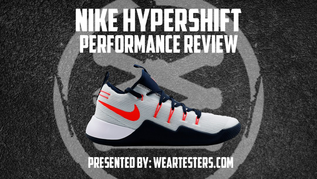 168ee8834f6b Nike Hypershift Performance Review - WearTesters