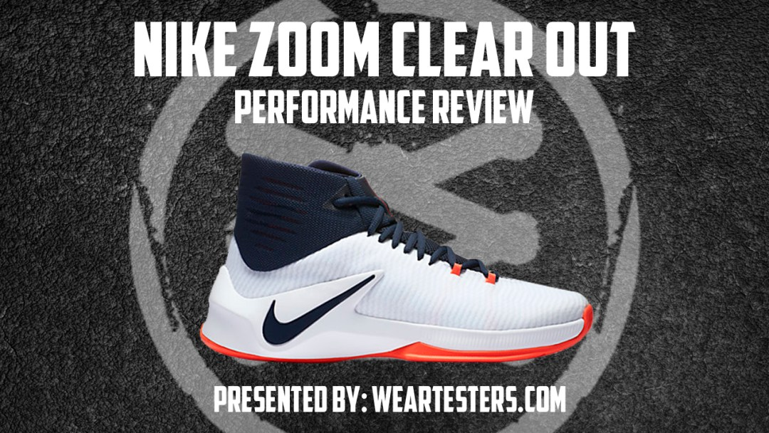 c360c522b562 Nike Zoom Clear Out Performance Review - WearTesters
