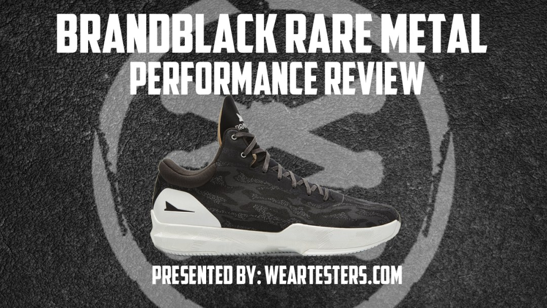 c9daea8f116 Brandblack Rare Metal Performance Review