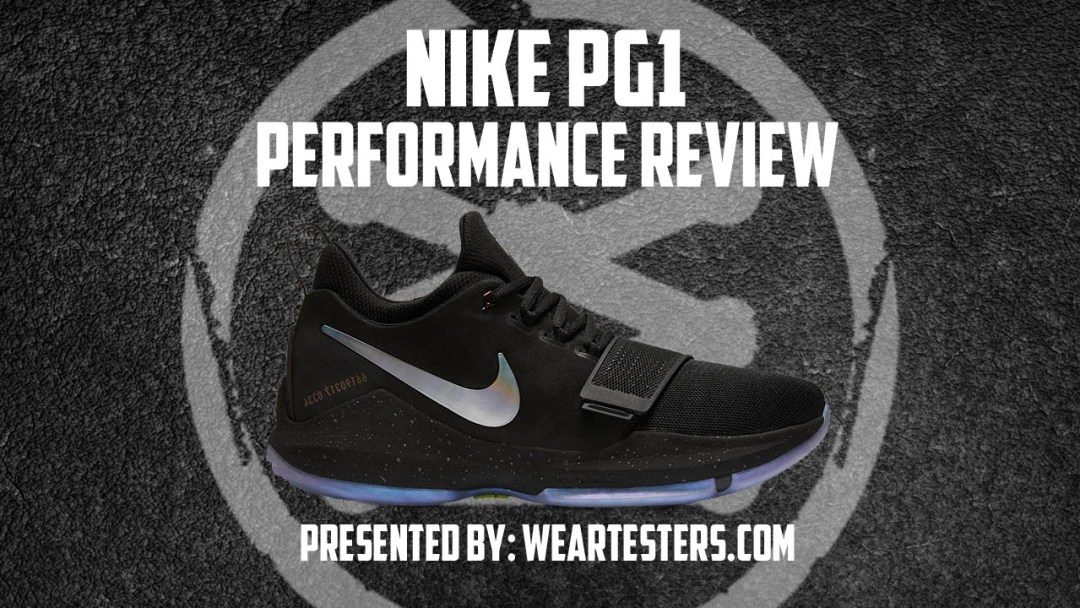 928ada6a105c Nike PG1 Performance Review - WearTesters