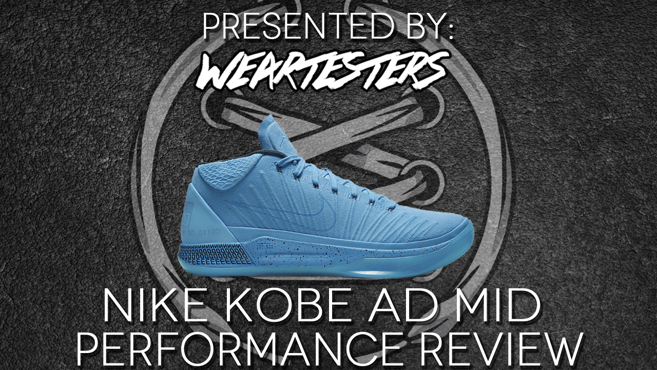 Nike Kobe Weartesters Ad Mid Performance Review Weartesters Kobe 3d872c
