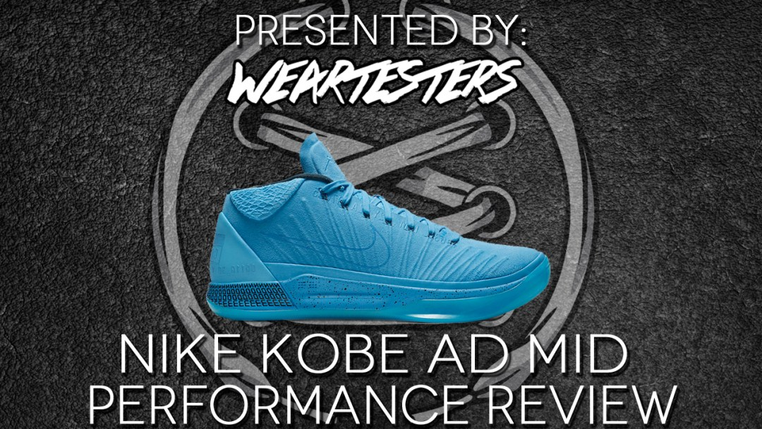 ef2719b3aa0 Nike Kobe AD Mid Performance Review - WearTesters