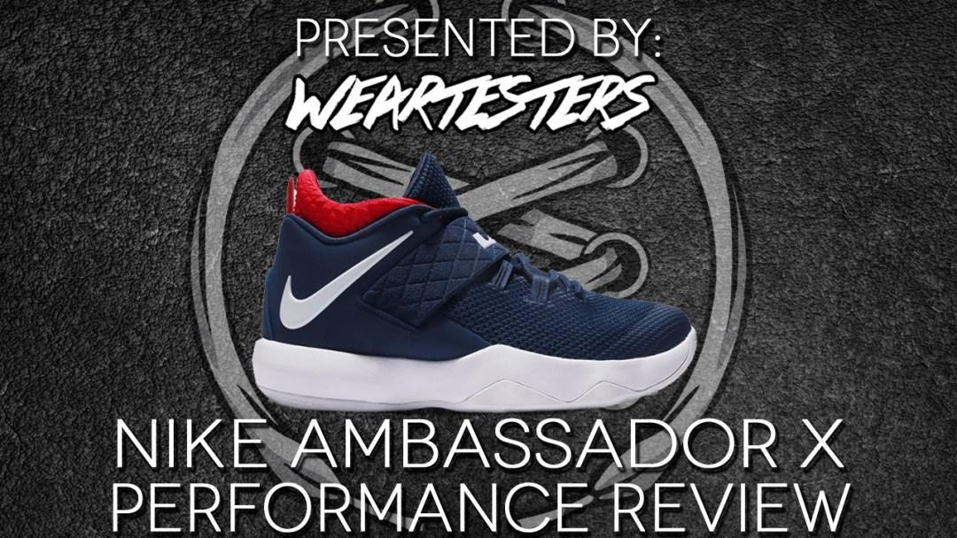 Nike LeBron Ambassador X performance review