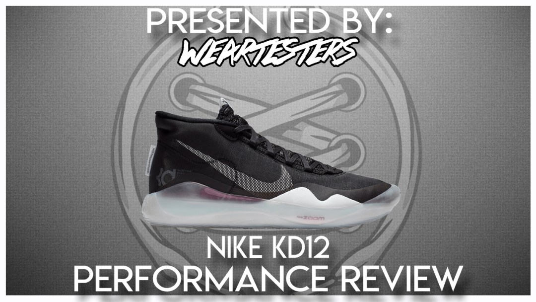 best service 3cc4b f9e42 Nike KD 12 Performance Review - WearTesters