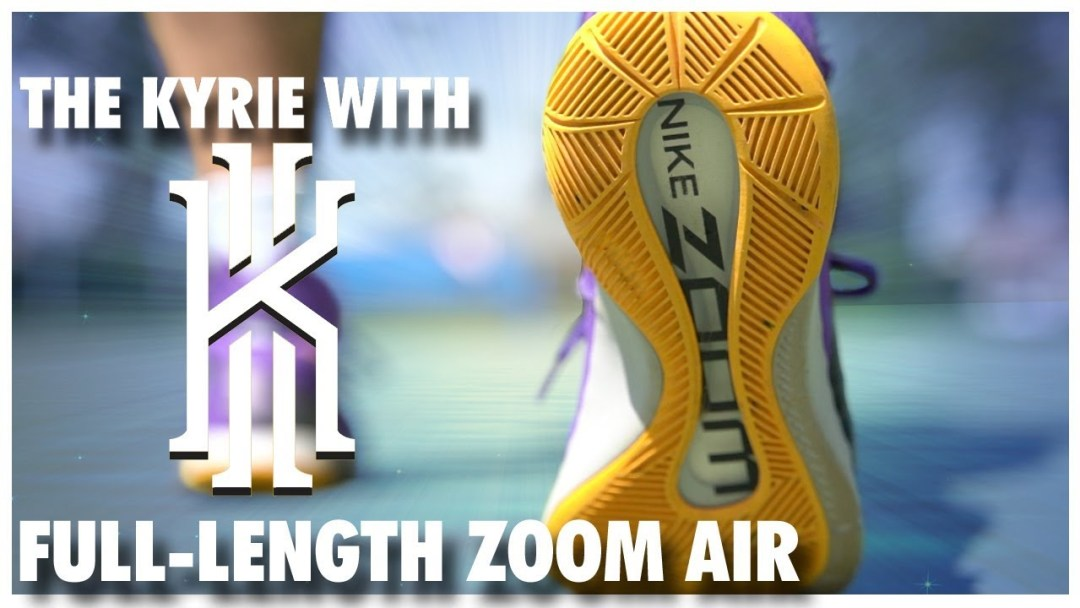 b75ac7f45fb41 The Kyrie with Full-Length Zoom Air - WearTesters
