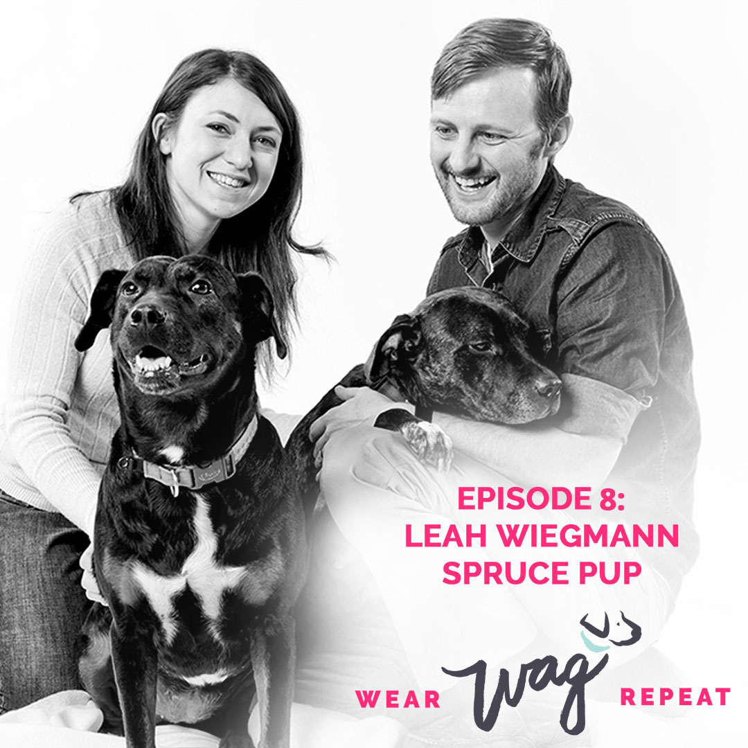 Podcast Episode 8: Leah Wiegmann of Spruce Pup