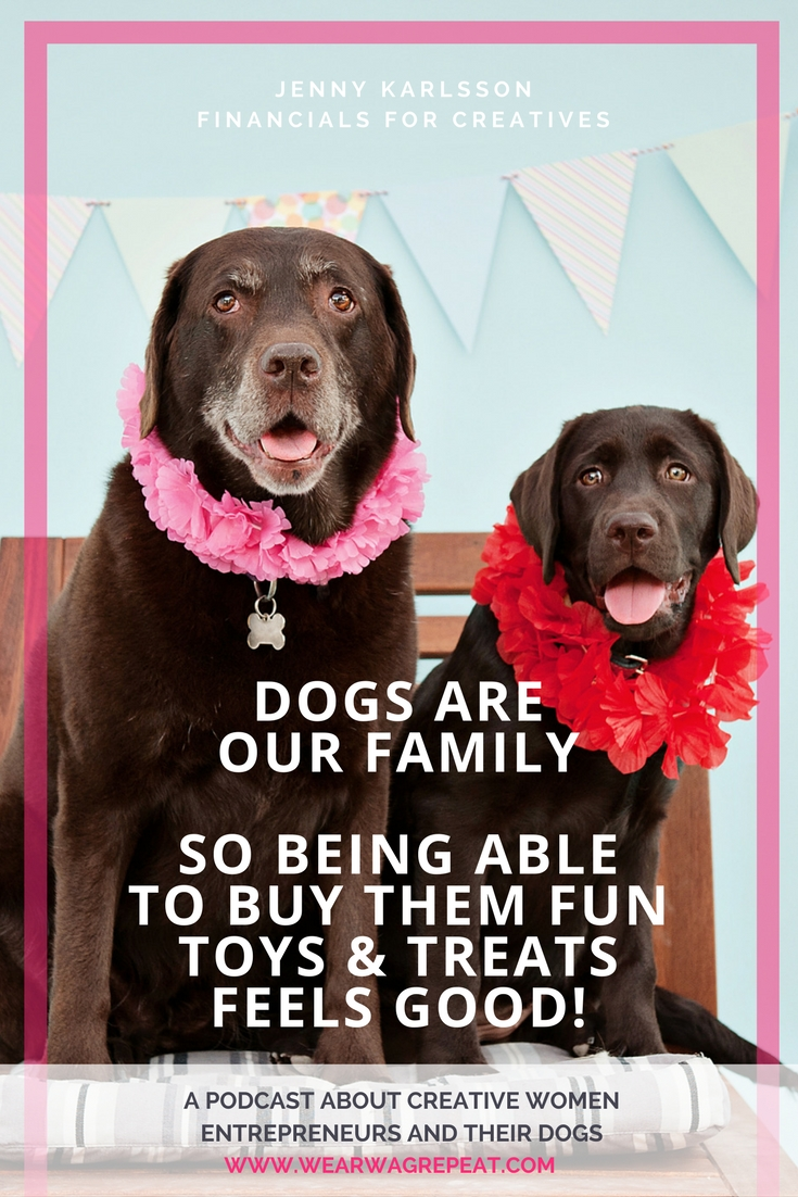 Dogs are our family so being able to buy them fun toys and treats feels good!