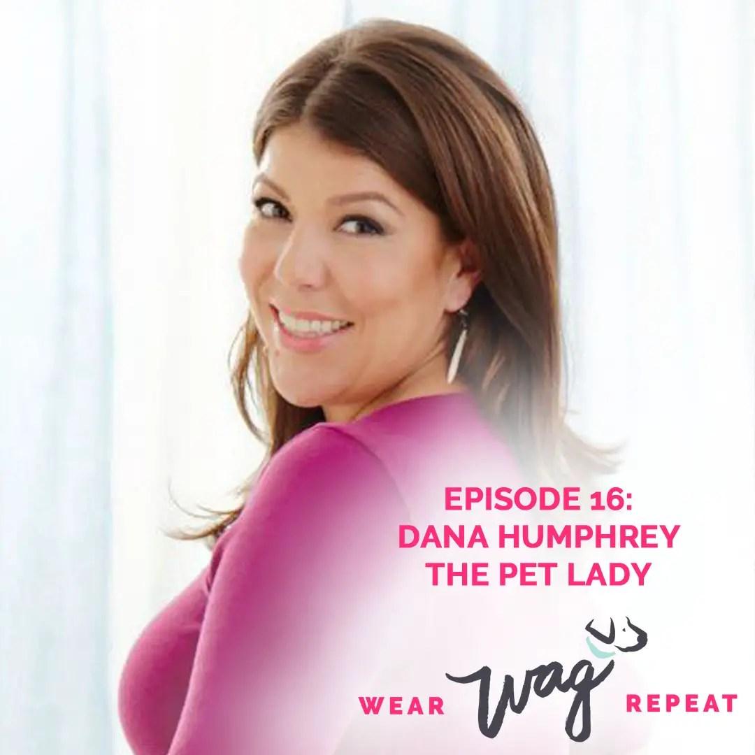 Podcast Episode 16: Dana Humphrey The Pet Lady