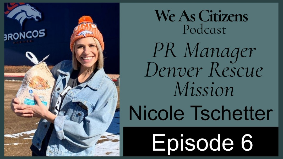 Nicole Tschetter of the Denver Rescue Mission