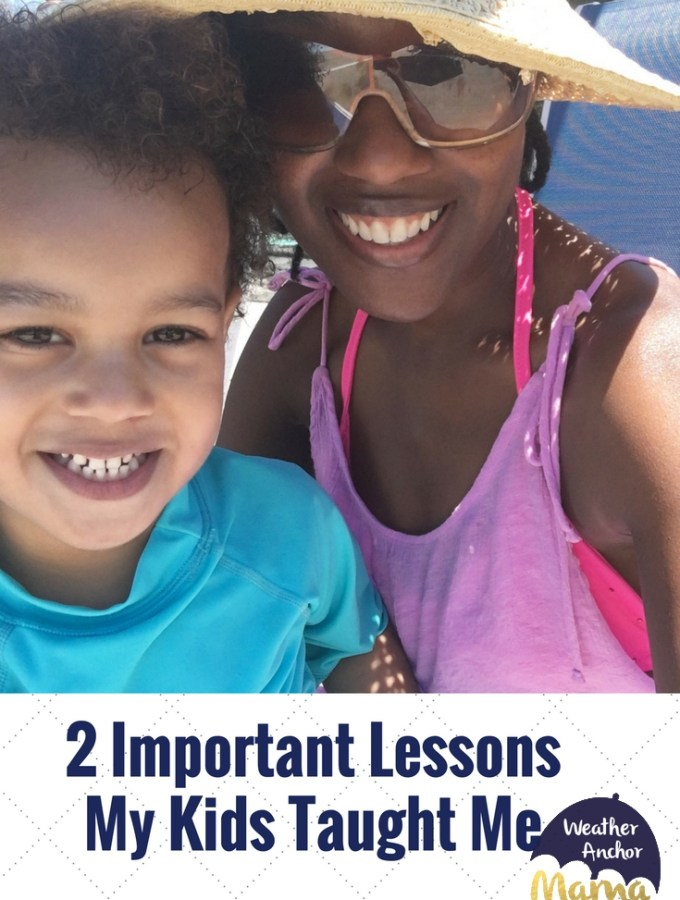 2 Important LessonMy Kids Taught Me (1)