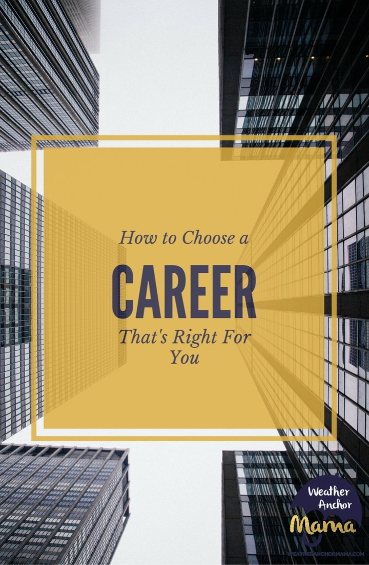 career tips how to choose career that's right for you