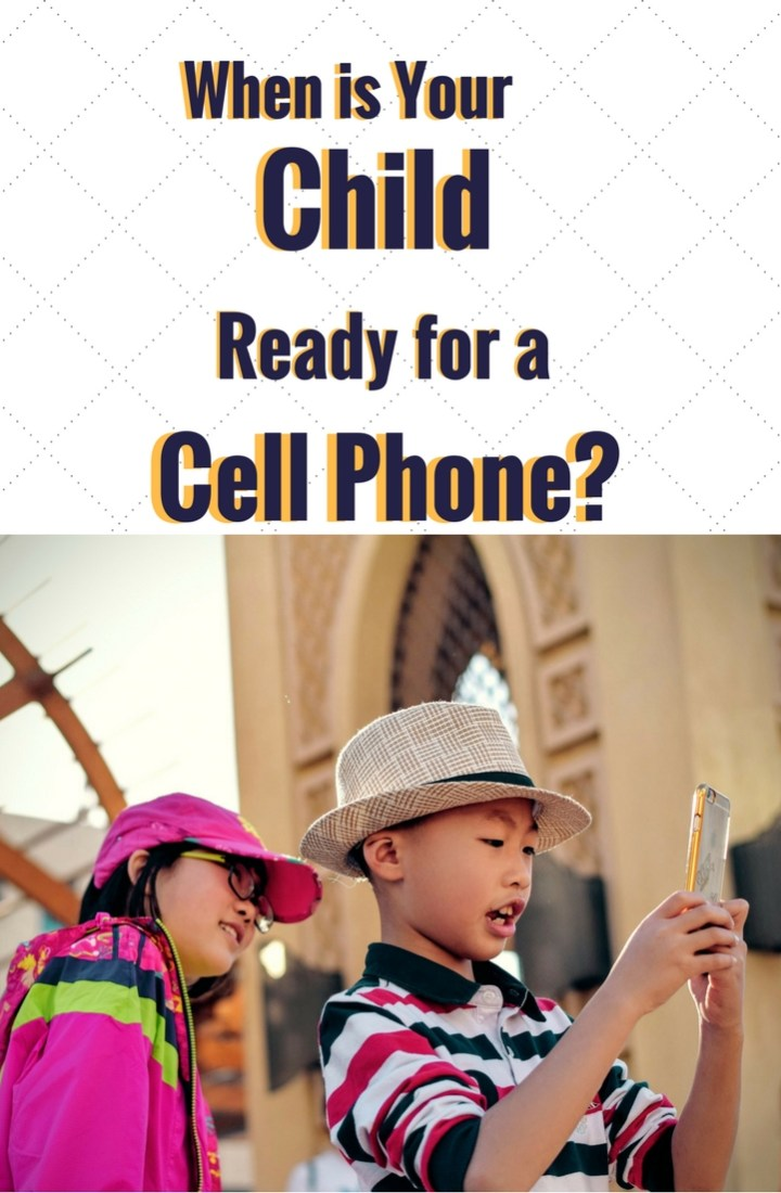 When is Your Child Ready for a Cell Phone- (1)