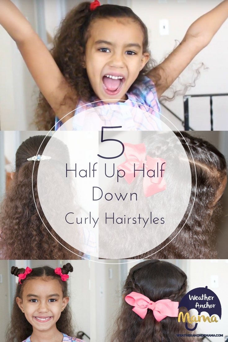 5 Easy Half Up Half Down Curly Hairstyles Weather Anchor Mama