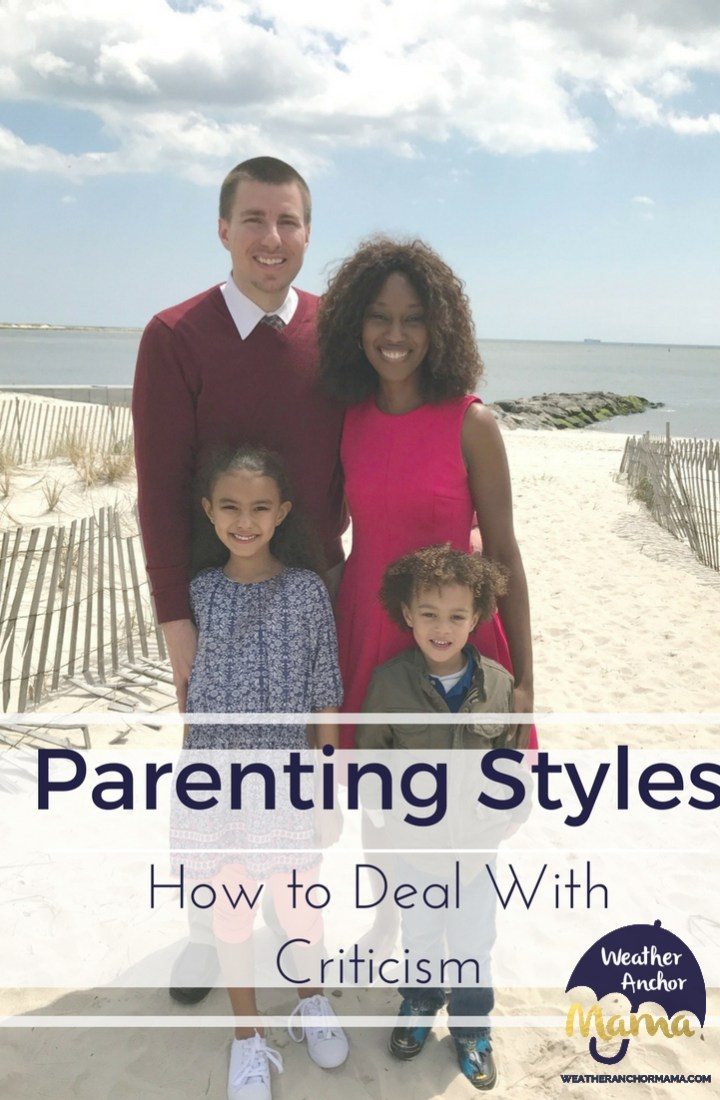 Parenting Styles: How to Deal With Criticism