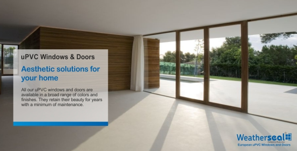 WEATHERSEAL UPVC DOORS TO PROVE YOUR DECISION THE BEST