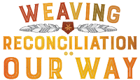 Weaving Reconciliation: Our Way