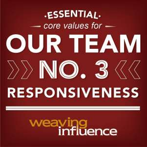 Living Our Core Values: Responsiveness