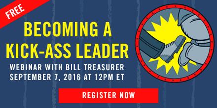 Becoming a Kick Ass Leader – with Bill Treasurer