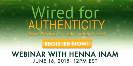 Wired for Authenticity – With Henna Inam
