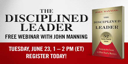 The Disciplined Leader – With John Manning