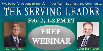 The Serving Leader – with Ken Jennings & John Stahl-Wert