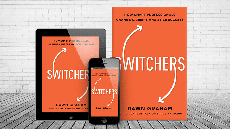 Switchers: How Smart Professionals Change Careers