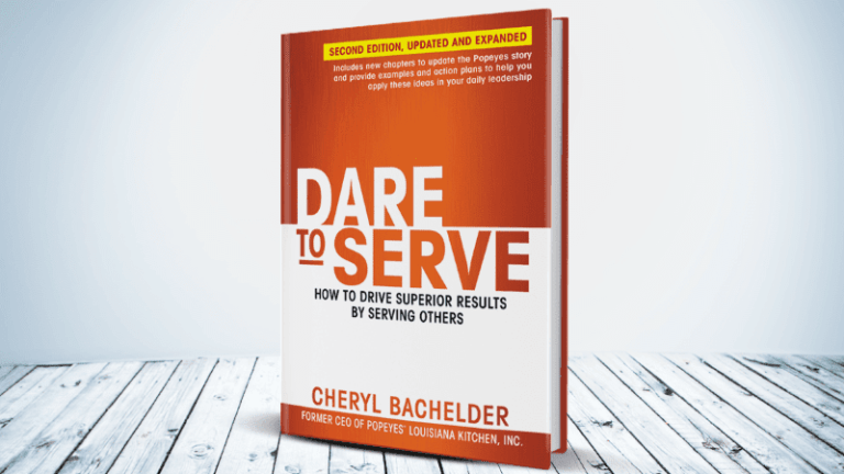 Dare to Serve (2nd ed) – Cheryl Bachelder