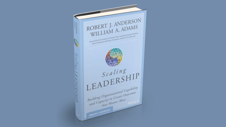 Scaling Leadership – Bob Anderson & Bill Adams