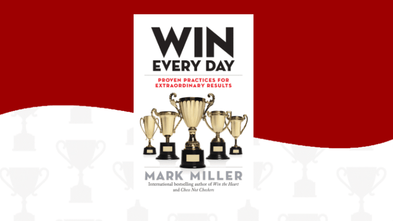 Win Every Day – Mark Miller
