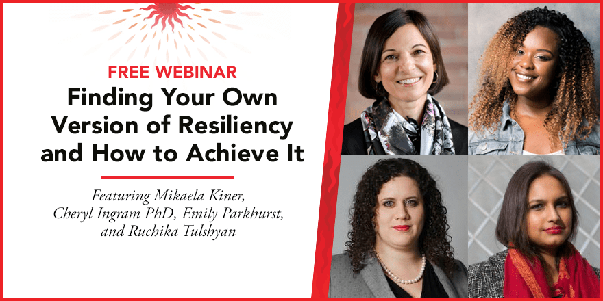 Finding Your Own Version of Resiliency and How to Achieve It – With Mikaela Kiner