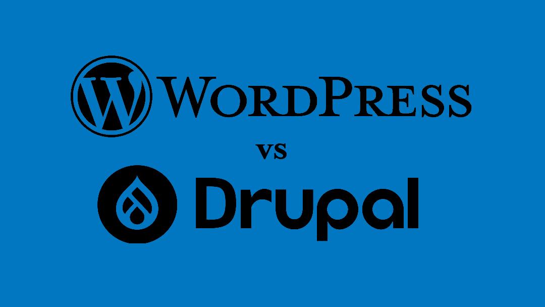 WordPress vs. Drupal: Choosing Between Two Platforms