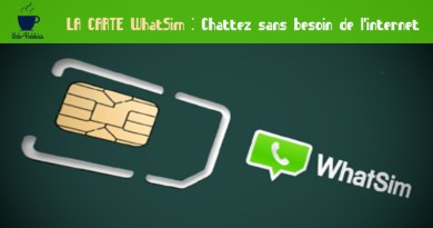 LA CARTE WhatSim : Chattez sans besoin de l'internet