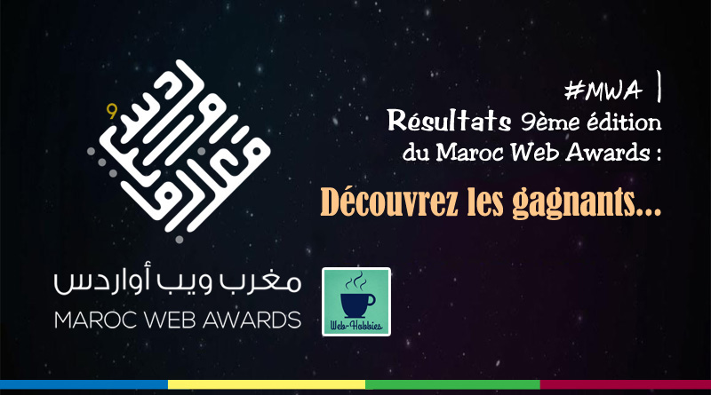 Résultats MWA gagnants #MWA9 #MWA