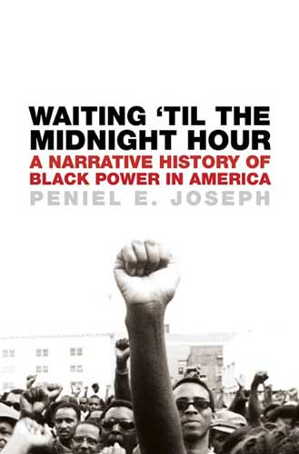 Waiting Til the Midnight Hour: A Narrative History of Black Power in America JPG