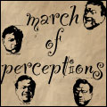 March of Perceptions