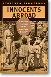 Innocents Abroad: American Teachers in the American Century JPG